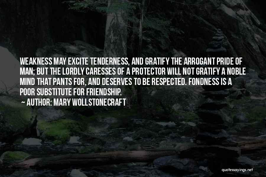 Pride Of Man Quotes By Mary Wollstonecraft