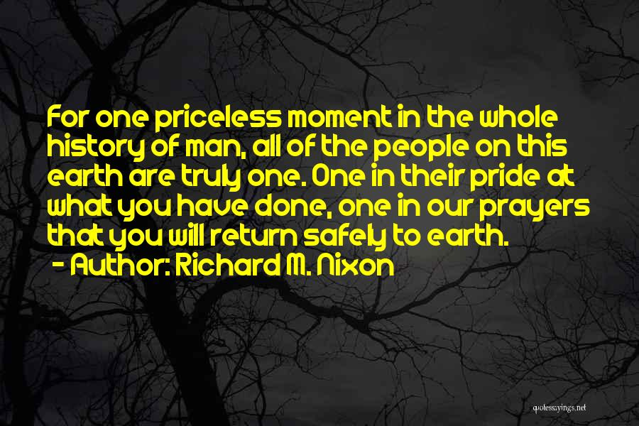 Pride Of Man Quotes By Richard M. Nixon