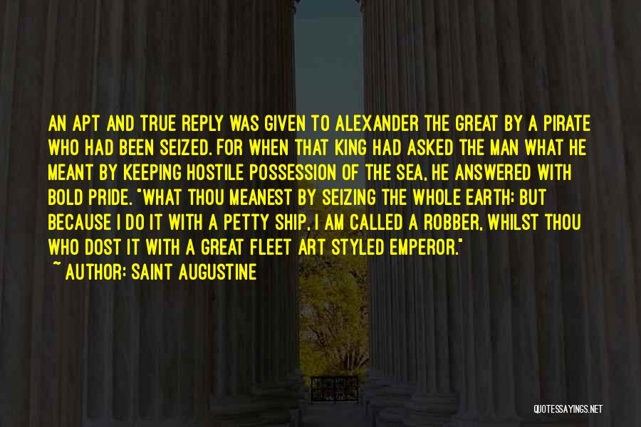 Pride Of Man Quotes By Saint Augustine