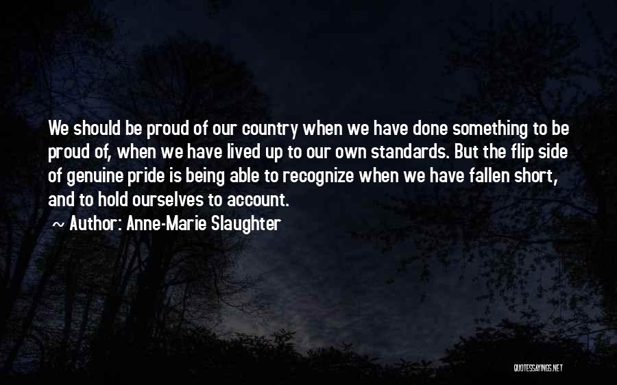 Pride To The Side Quotes By Anne-Marie Slaughter