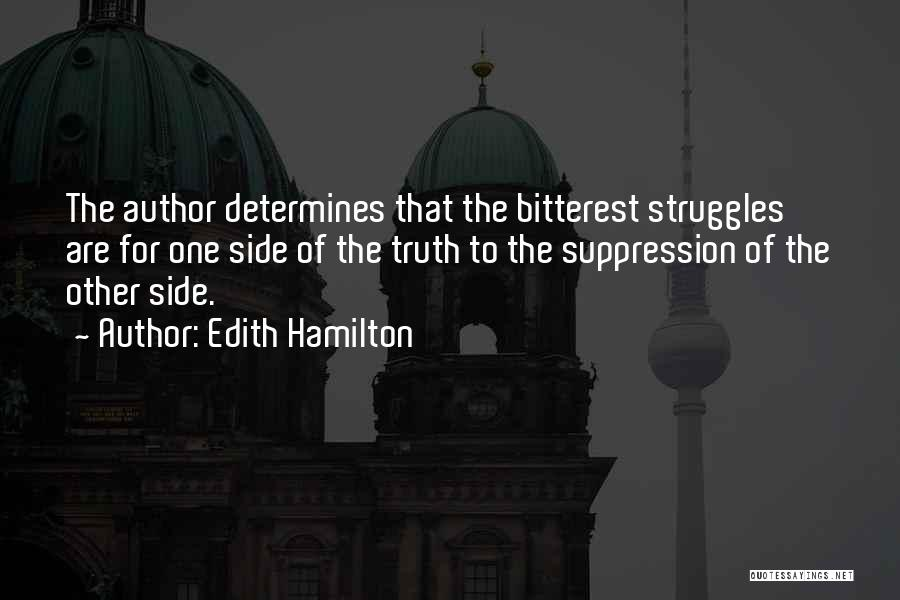 Pride To The Side Quotes By Edith Hamilton