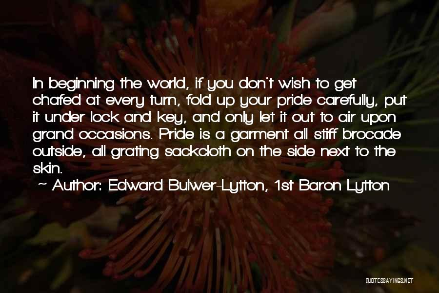 Pride To The Side Quotes By Edward Bulwer-Lytton, 1st Baron Lytton