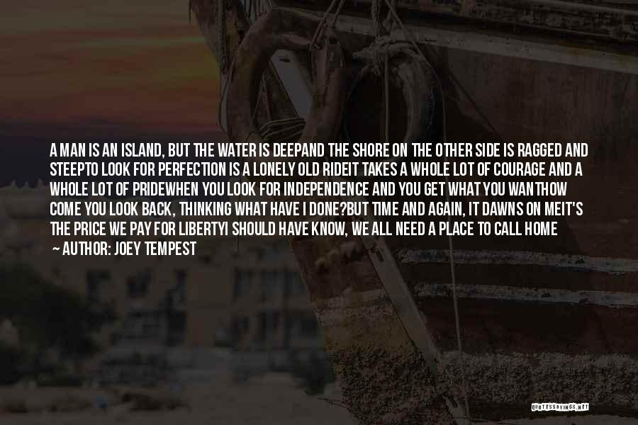 Pride To The Side Quotes By Joey Tempest