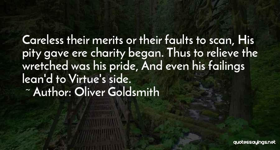 Pride To The Side Quotes By Oliver Goldsmith