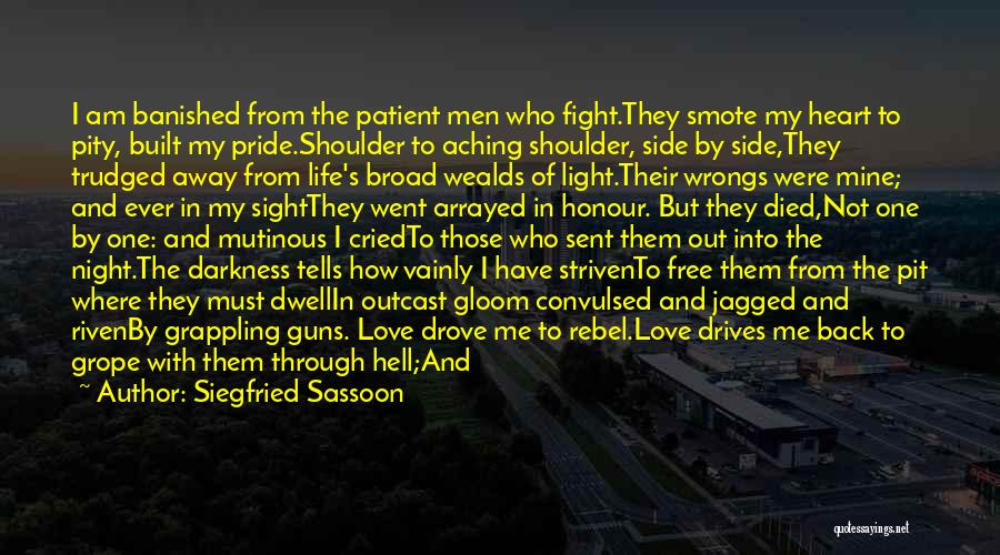 Pride To The Side Quotes By Siegfried Sassoon