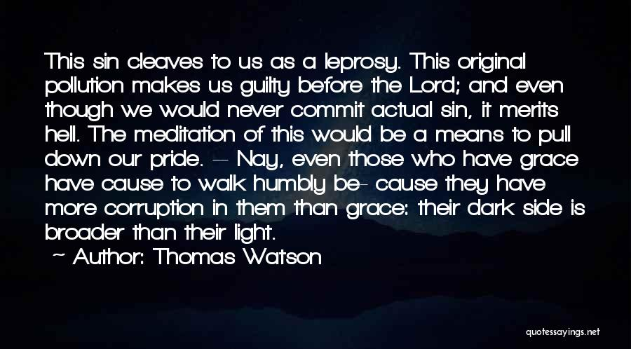 Pride To The Side Quotes By Thomas Watson