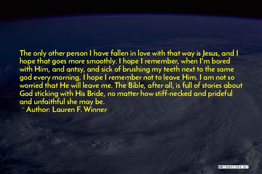 Prideful Bible Quotes By Lauren F. Winner