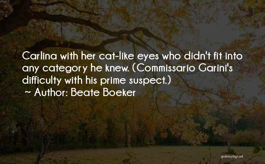 Prime Suspect 3 Quotes By Beate Boeker
