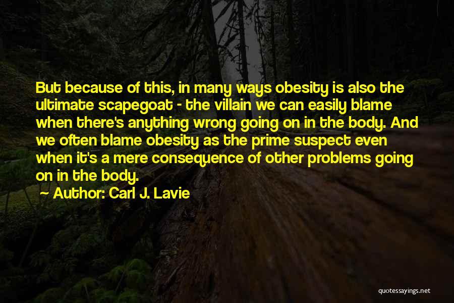 Prime Suspect 3 Quotes By Carl J. Lavie