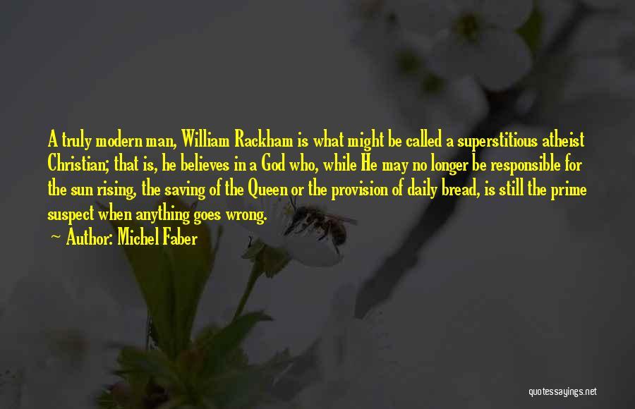 Prime Suspect 3 Quotes By Michel Faber