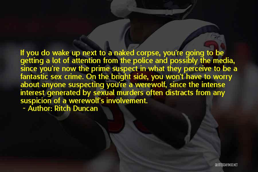 Prime Suspect 3 Quotes By Ritch Duncan