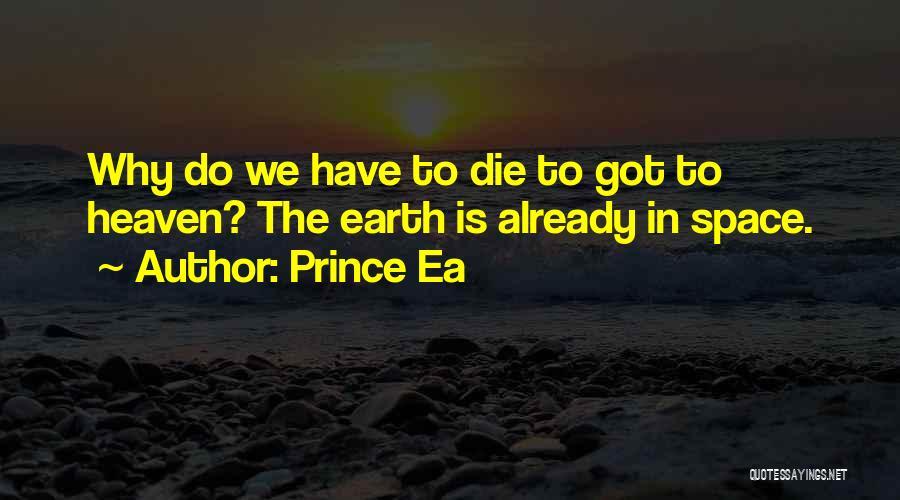 Prince Ea Quotes 1690182