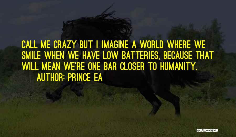 Prince Ea Quotes 172382
