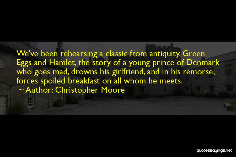 Prince Of Denmark Quotes By Christopher Moore