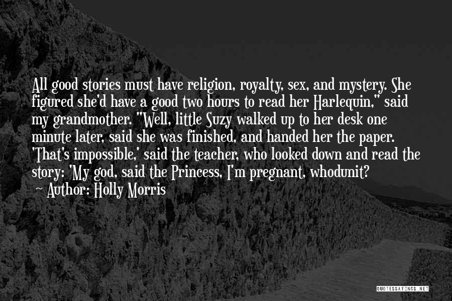 Princess Hours Quotes By Holly Morris