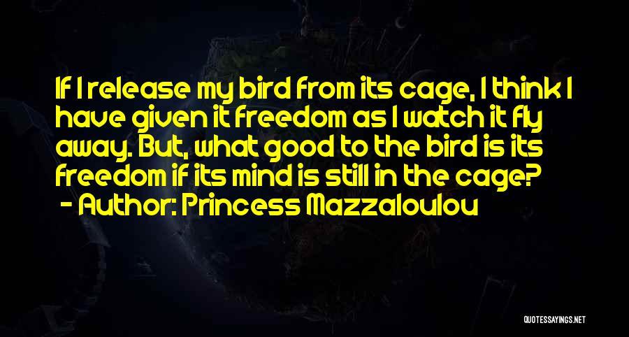 Princess Mazzaloulou Quotes 2142068