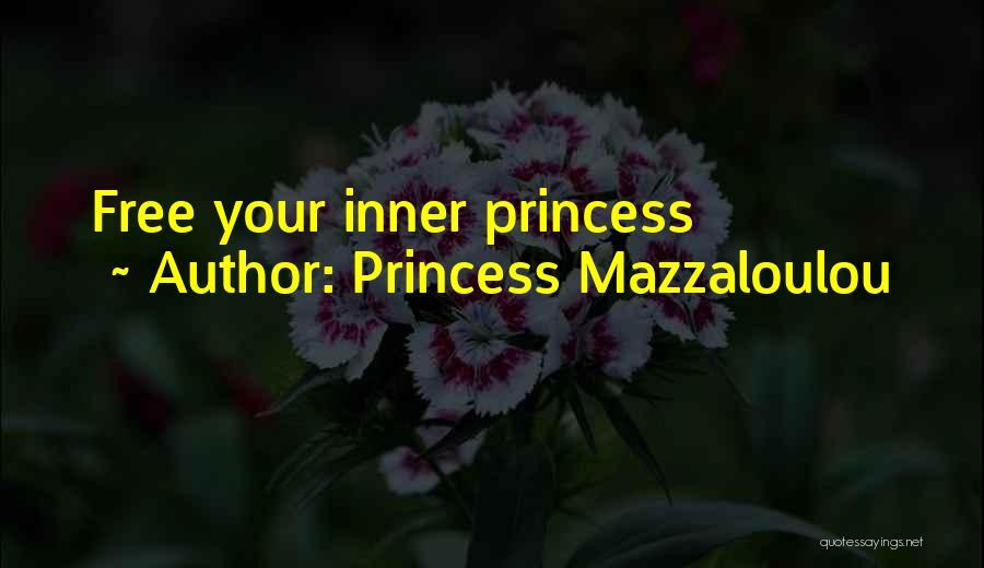 Princess Mazzaloulou Quotes 2217340