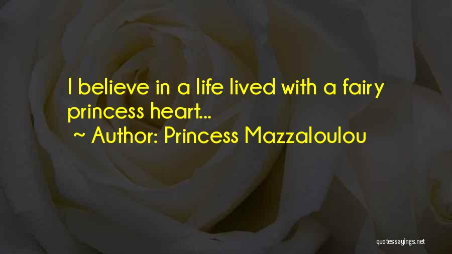 Princess Mazzaloulou Quotes 332538