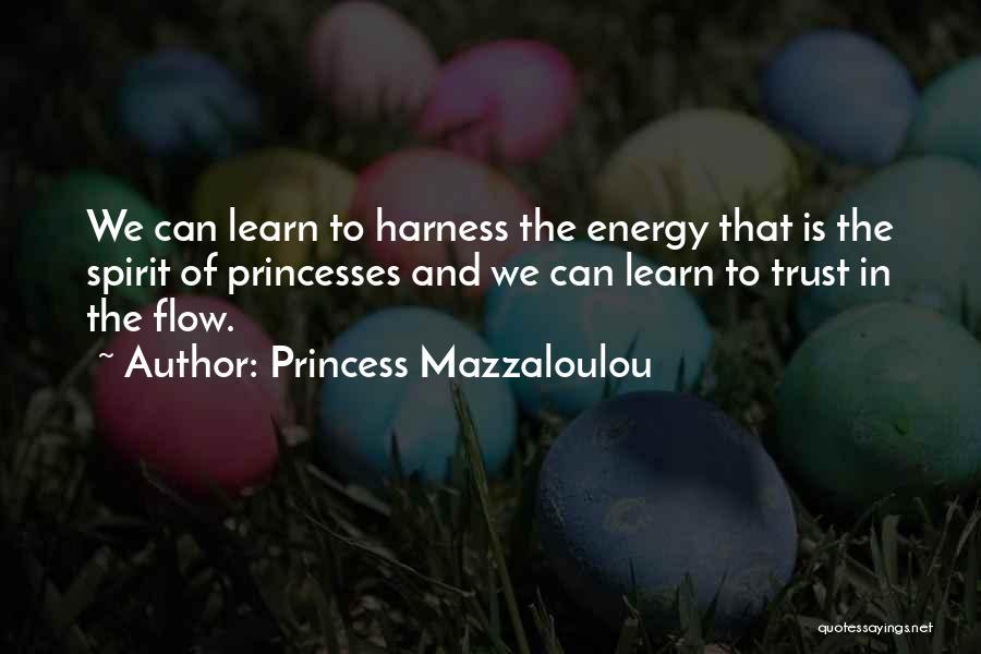 Princess Mazzaloulou Quotes 382515