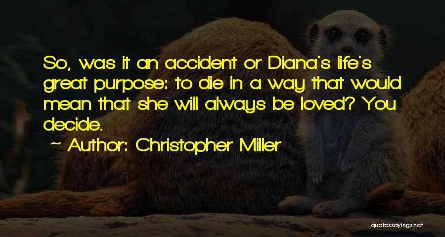 Princess Of Wales Quotes By Christopher Miller