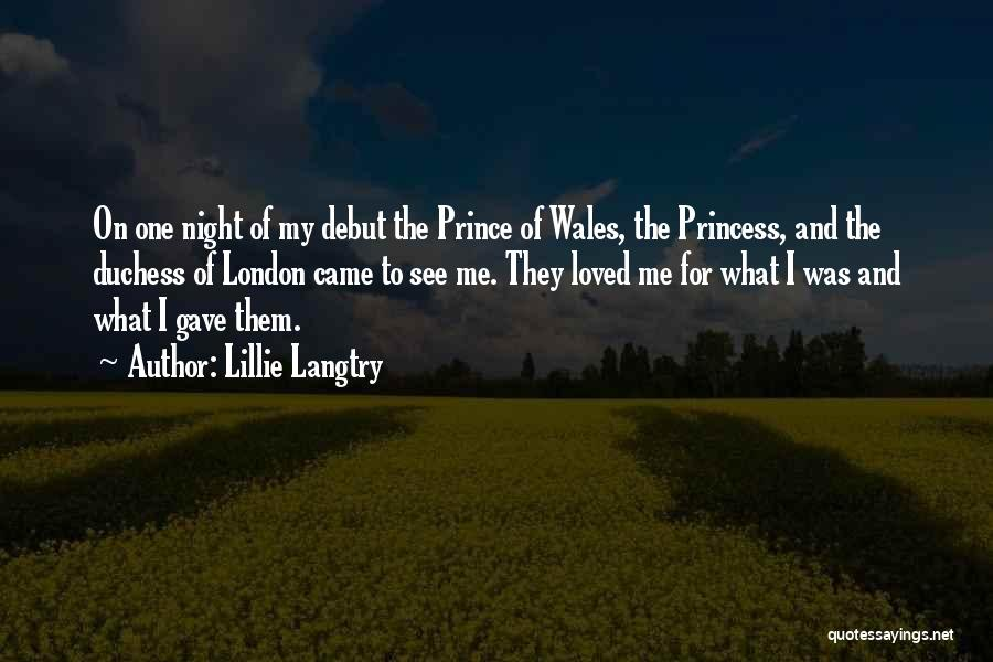 Princess Of Wales Quotes By Lillie Langtry