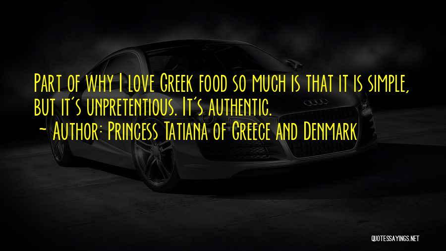 Princess Tatiana Of Greece And Denmark Quotes 1157586