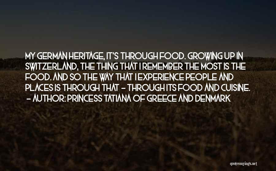 Princess Tatiana Of Greece And Denmark Quotes 1545057