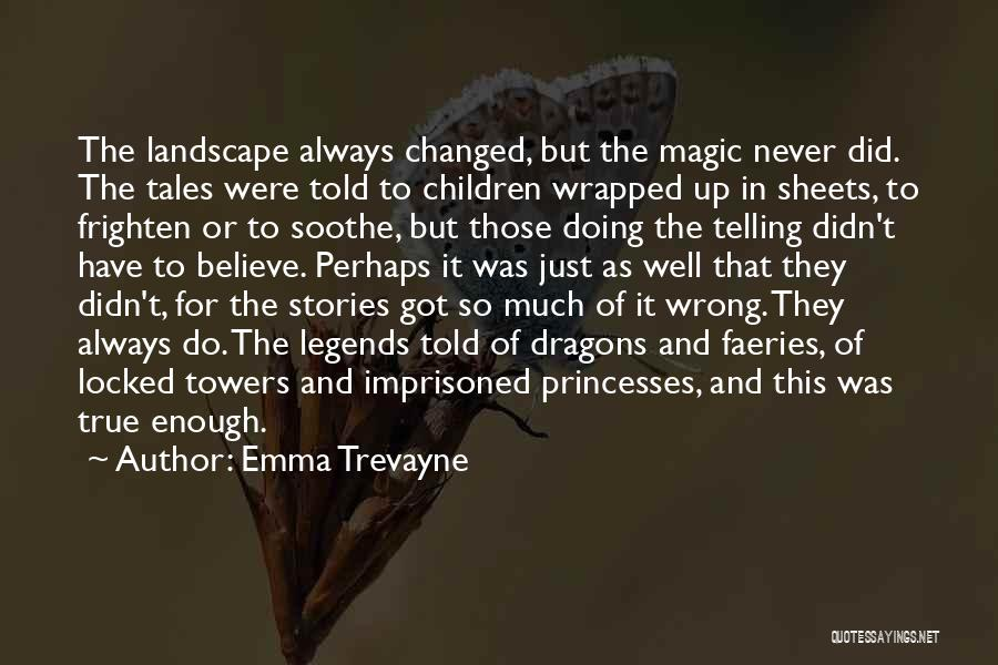 Princesses And Fairy Tales Quotes By Emma Trevayne