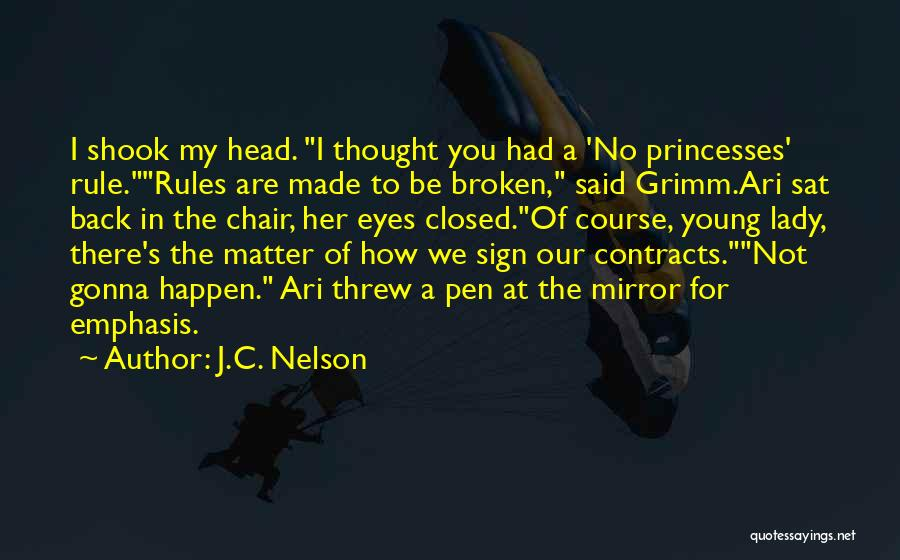 Princesses And Fairy Tales Quotes By J.C. Nelson