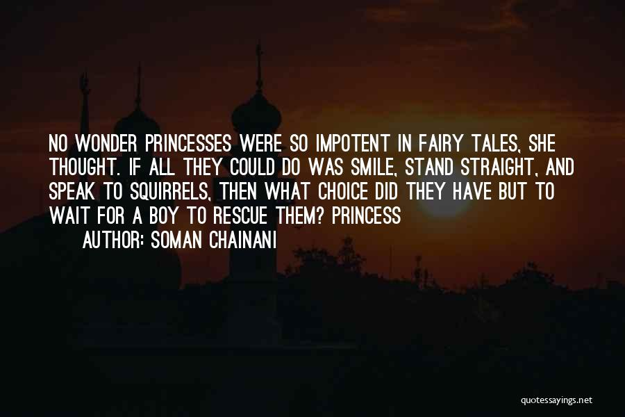 Princesses And Fairy Tales Quotes By Soman Chainani