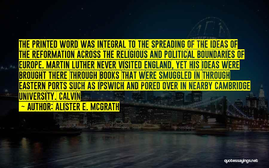 Printed Word Quotes By Alister E. McGrath