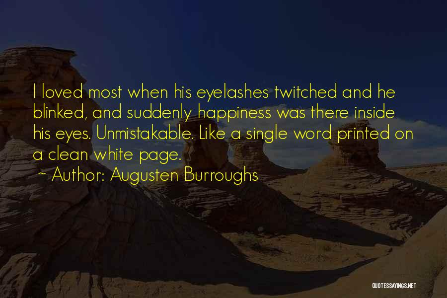 Printed Word Quotes By Augusten Burroughs