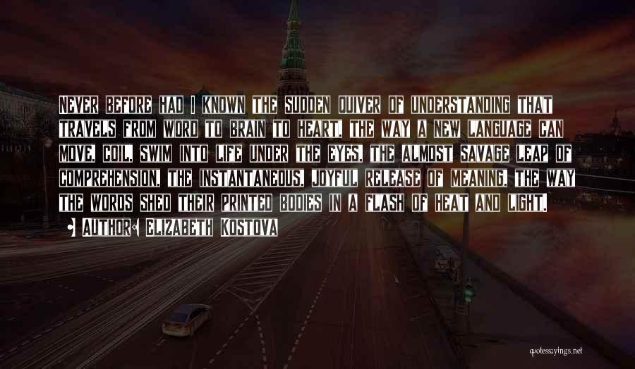 Printed Word Quotes By Elizabeth Kostova