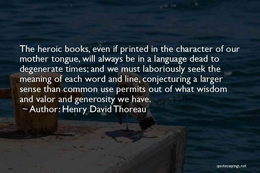 Printed Word Quotes By Henry David Thoreau