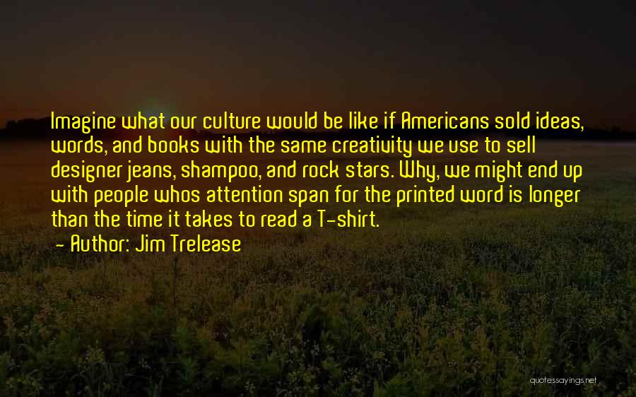 Printed Word Quotes By Jim Trelease