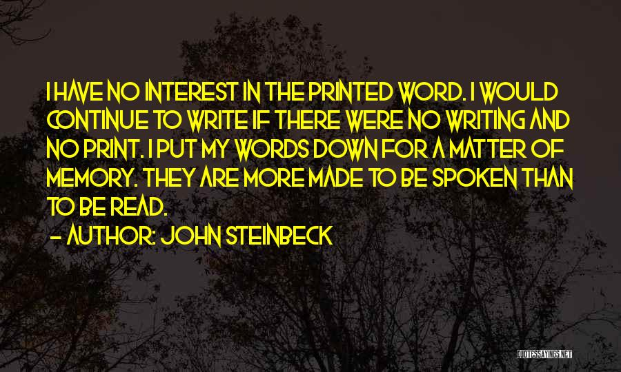Printed Word Quotes By John Steinbeck