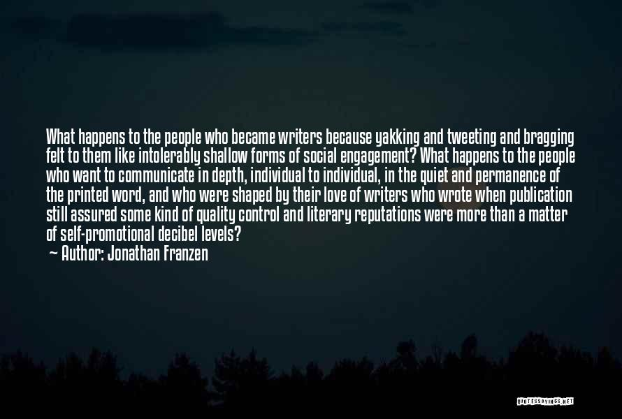Printed Word Quotes By Jonathan Franzen