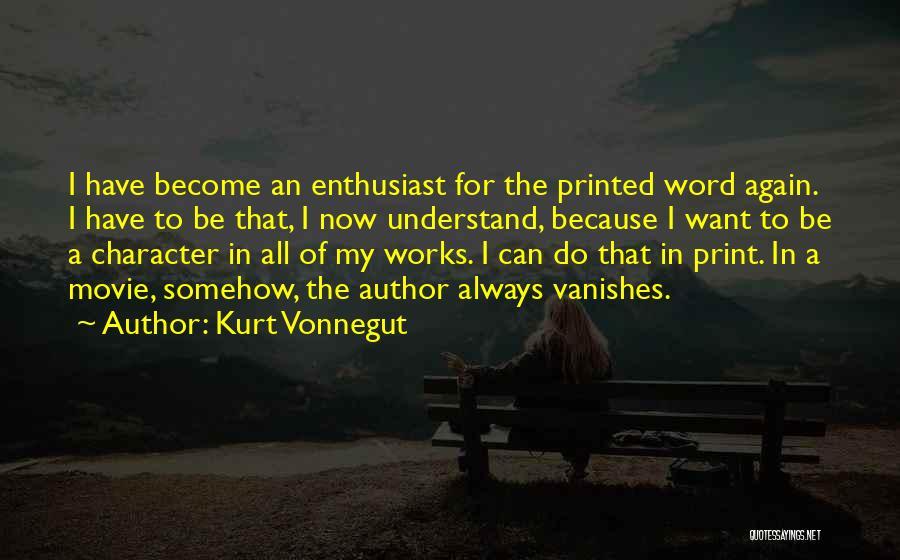 Printed Word Quotes By Kurt Vonnegut