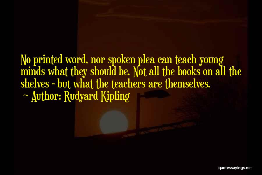 Printed Word Quotes By Rudyard Kipling