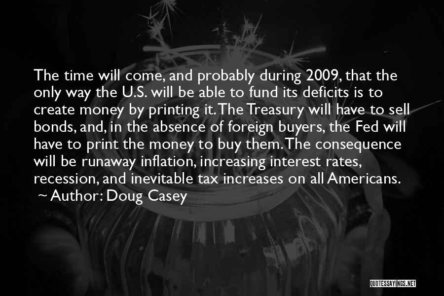 Printing Money Quotes By Doug Casey