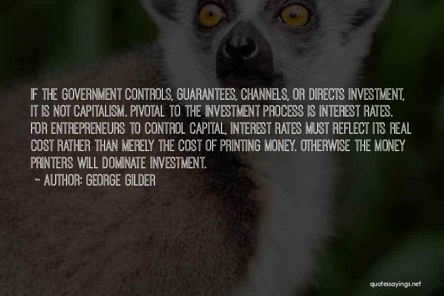 Printing Money Quotes By George Gilder
