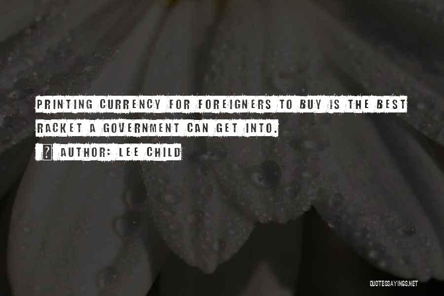 Printing Money Quotes By Lee Child