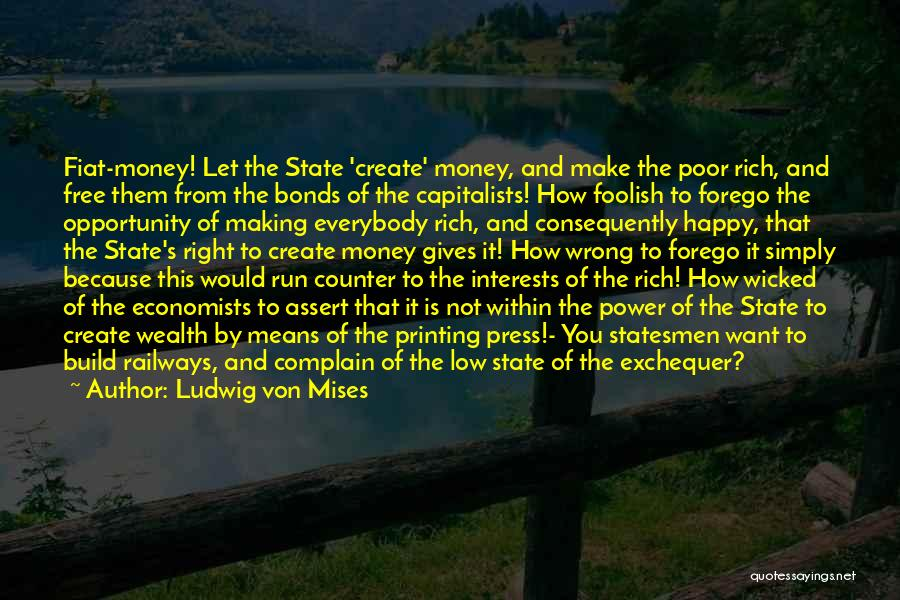 Printing Money Quotes By Ludwig Von Mises