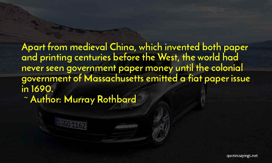 Printing Money Quotes By Murray Rothbard