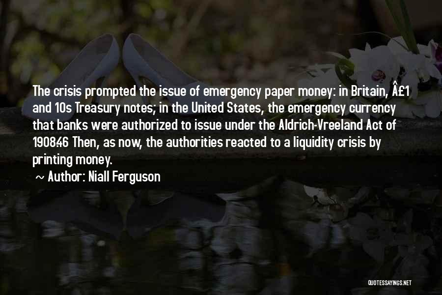 Printing Money Quotes By Niall Ferguson