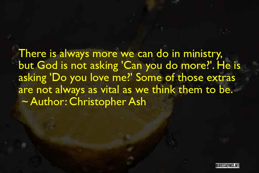 Priorities In Love Quotes By Christopher Ash