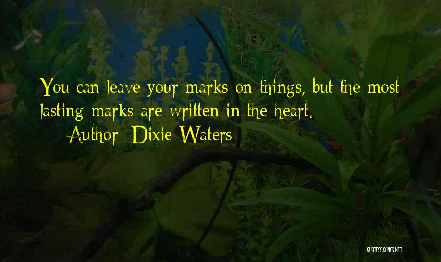 Priorities In Love Quotes By Dixie Waters