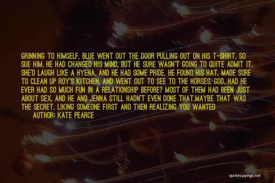 Priorities In Love Quotes By Kate Pearce