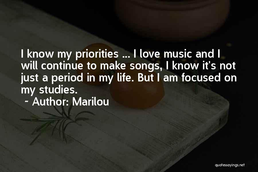 Priorities In Love Quotes By Marilou