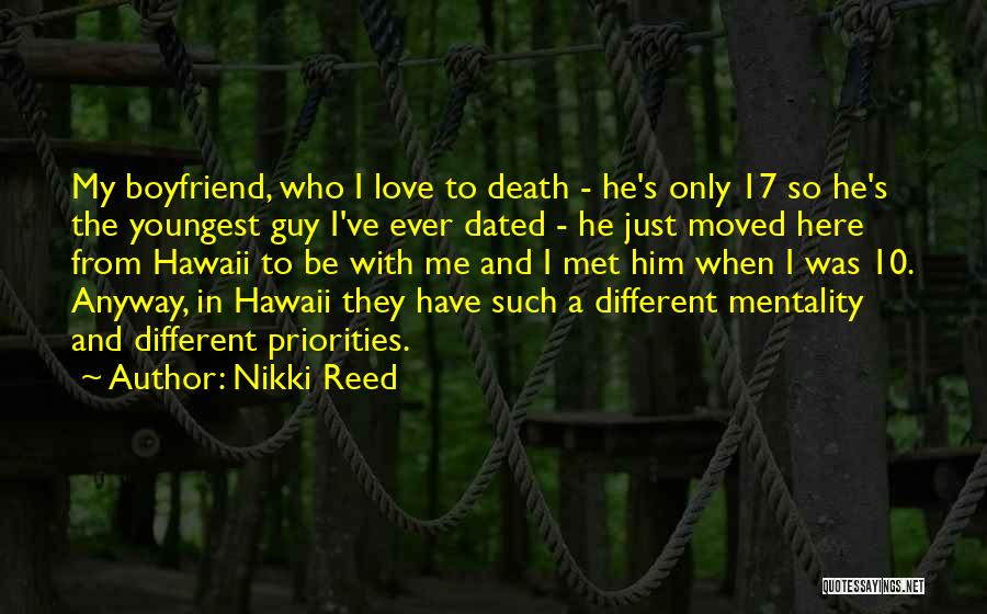 Priorities In Love Quotes By Nikki Reed